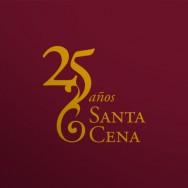 25 años Santa Cena